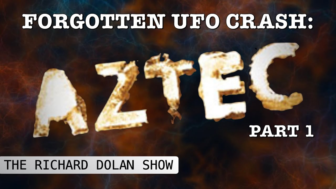 AZTEC: Forgotten UFO Crash Retrieval Pt 1 | The Richard Dolan Show feat. Scott & Suzanne Ramsey