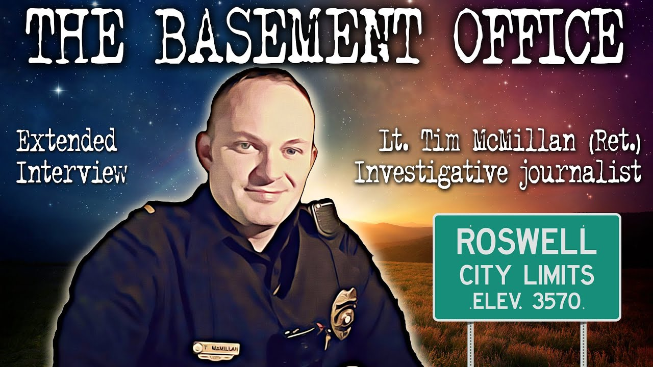 BONUS EPISODE | The Basement Office | Tim McMillan on UFOs, Roswell and Department of Energy