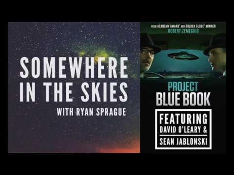 Ryan Sprague, David O'Leary, and Sean Jablonski: Project Blue Book