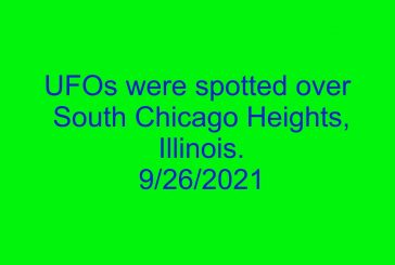 UFOs were spotted over South Chicago Heights, Illinois. 9/26/2021
